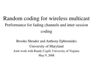 Random coding for wireless multicast