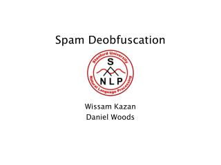 Spam Deobfuscation