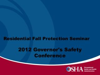 Residential Fall Protection