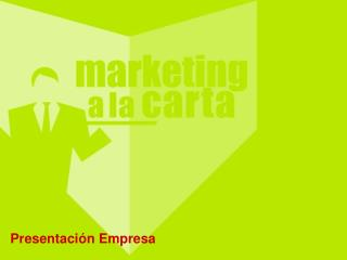 Presentaci�n Empresa