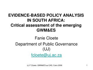 EVIDENCE-BASED POLICY ANALYSIS IN SOUTH AFRICA: Critical assessment of the emerging GWM&ES