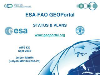 ESA-FAO GEOPortal STATUS & PLANS www.geoportal.org