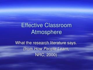 Effective Classroom Atmosphere