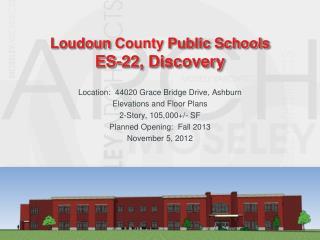 Loudoun  County  Public Schools ES-22, Discovery