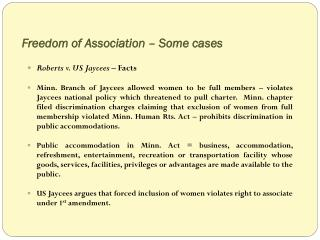 Freedom of Association – Some cases