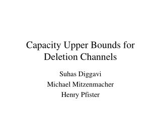 Capacity Upper Bounds for Deletion Channels