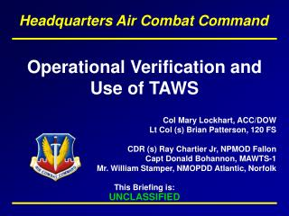 Operational Verification and Use of TAWS