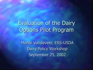 Evaluation of the Dairy Options Pilot Program