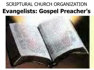 SCRIPTURAL CHURCH ORGANIZATION