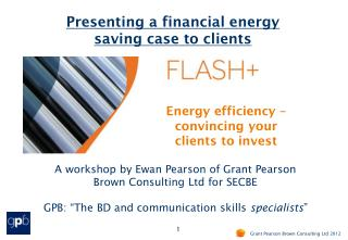 Presenting a financial energy  saving case to clients