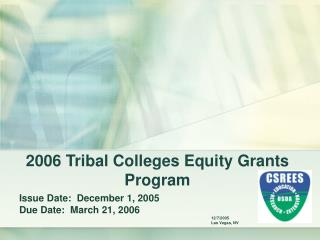 2006 Tribal Colleges Equity Grants Program