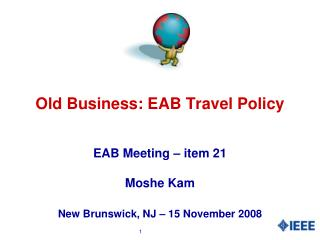 Old Business: EAB Travel Policy