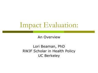 Impact Evaluation: