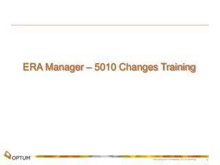 ERA Manager – 5010 Changes Training
