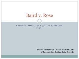 Baird v. Rose