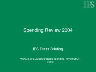 Spending Review 2004