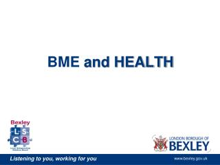 BME  and HEALTH