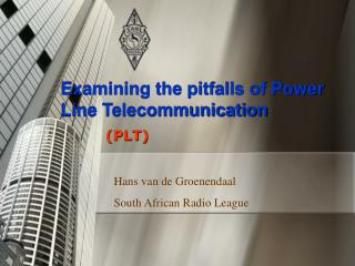 Examining the pitfalls of Power Line Telecommunication