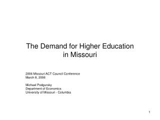 The Demand for Higher Education  in Missouri