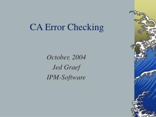 CA Error Checking