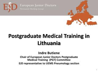 Postgraduate  Medical Training in  Lithuania