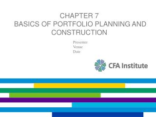 Chapter 7  Basics of Portfolio Planning and Construction