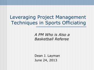 Leveraging Project Management Techniques in Sports Officiating