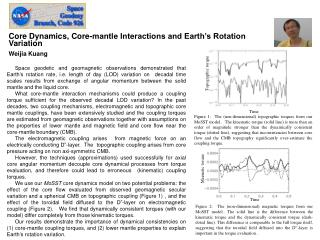 Core Dynamics, Core-mantle Interactions and Earth�s Rotation Variation  Weijia Kuang