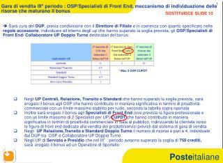 Gara di vendita III° periodo : OSP/Specialisti di Front End, meccanismo di individuazione delle risorse che maturano il