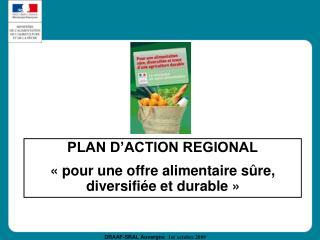 PLAN D ACTION REGIONAL   pour une offre alimentaire s re, diversifi e et durable