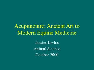Acupuncture: Ancient Art to Modern Equine Medicine