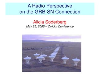 A Radio Perspective  on the GRB-SN Connection