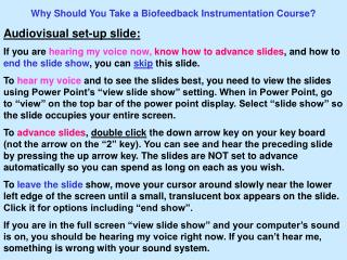 Why Should You Take a Biofeedback Instrumentation Course? Audiovisual set-up slide: