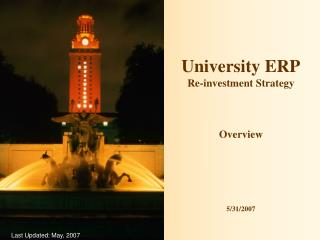 University ERP Re-investment Strategy Overview 5/31/2007