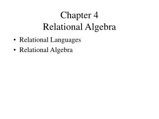 Chapter 4 Relational Algebra