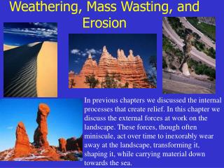 Weathering, Mass Wasting, and Erosion