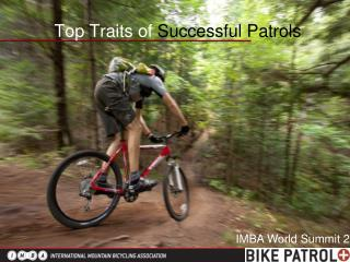 Top Traits of  Successful Patrols