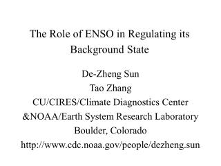 The Role of ENSO in Regulating its Background State