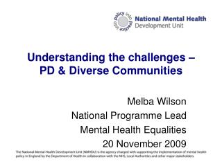 Understanding the challenges – PD & Diverse Communities