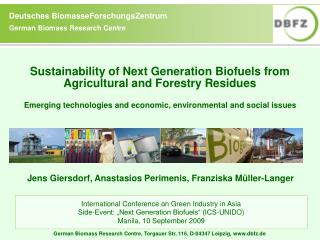 Sustainability of Next Generation Biofuels from Agricultural and Forestry Residues Emerging technologies and economic,