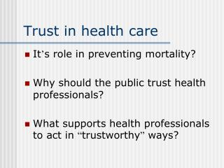 Trust in health care
