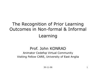 The Recognition of Prior Learning Outcomes in Non-formal & Informal Learning