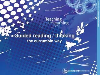 Guided reading / thinking the currumbin way