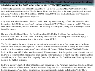 "Tsunami Worldwide Media announces ""The Dr. David Show"" a gro"