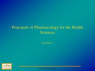 Principals of Pharmacology for the Health Sciences