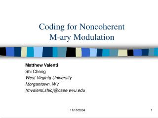 Coding for Noncoherent  M-ary Modulation