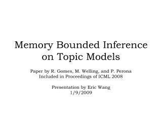 Memory Bounded Inference on Topic Models