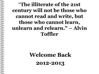 Welcome Back 2o12-2013