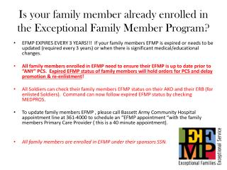 Is your family member already enrolled in the Exceptional Family  M ember Program?