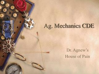 Ag. Mechanics CDE
